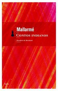 CONTOS INDIANOS - MALLARMÉ, STÉPHANE