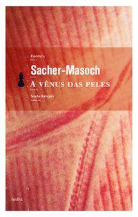 A VÊNUS DAS PELES [BOLSO] - SACHER-MASOCH, LEOPOLD VON