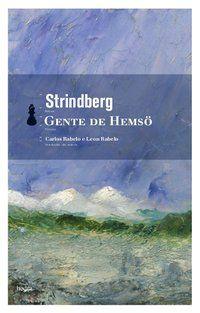 GENTE DE HEMSÖ - STRINDBERG, AUGUST