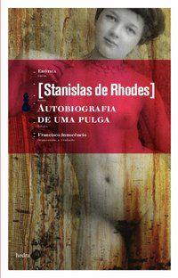 AUTOBIOGRAFIA DE UMA PULGA - RHODES, STANISLAS DE