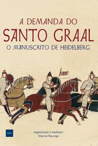A DEMANDA DO SANTO GRAAL - ANONIMO