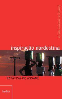 INSPIRAÇÃO NORDESTINA - ASSARÉ, PATATIVA DO