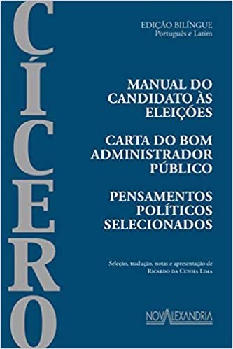 MANUAL DO CANDIDATO AS ELEICOES, CARTA DO BOM ADMN - CICERO, MARCO TÚLIO