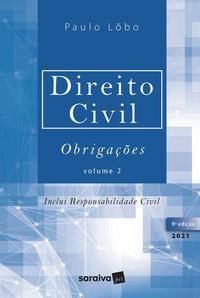 DIREITO CIVIL- OBRIGAÇÕES - VOLUME 2 - 9ª EDIÇÃO 2021 - LÔBO, PAULO