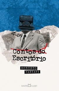 CONTOS DO ESCRITÓRIO - MARIANI, ROBERTO