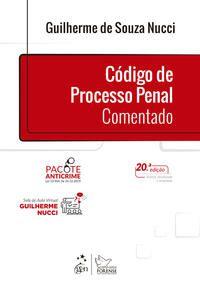 CÓDIGO DE PROCESSO PENAL COMENTADO - NUCCI, GUILHERME DE SOUZA