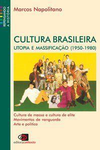 CULTURA BRASILEIRA - NAPOLITANO, MARCOS