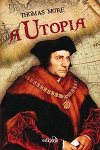 A UTOPIA - MORE, THOMAS