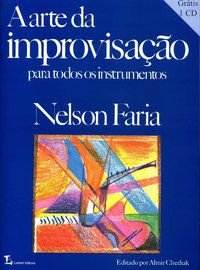 A ARTE DA IMPROVISAÇÃO - FARIA, NELSON