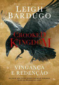 CROOKED KINGDOM - BARDUGO, LEIGH