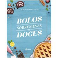 AS MELHORES RECEITAS DE BOLOS, SOBREMESAS E DOCES - BARN EDITORIAL