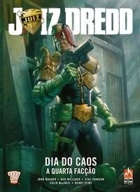 JUIZ DREDD - DIA DO CAOS - VOLUME 1 - WAGNER, JOHN
