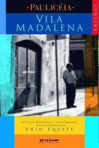 VILA MADALENA - SQUEFF, ENIO