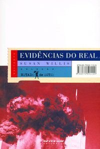 EVIDÊNCIAS DO REAL - WILLIS, SUSAN