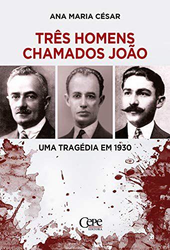 TRES HOMENS CHAMADOS JOAO - -