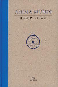 ANIMA MUNDI - SOUZA, RICARDO PIRES DE