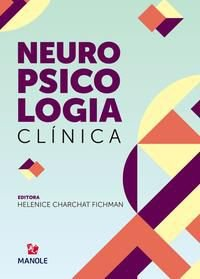NEUROPSICOLOGIA CLÍNICA - FICHMAN, HELENICE CHARCHAT
