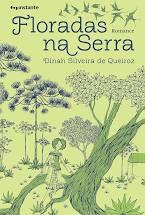 FLORADAS NA SERRA - QUEIROZ, DINAH DE