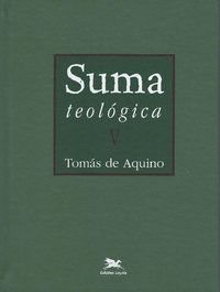 SUMA TEOLÓGICA - VOL. V - VOL. 5 - AQUINO, TOMÁS DE