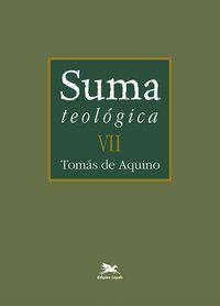 SUMA TEOLÓGICA - VOL. VII - VOL. 7 - AQUINO, TOMÁS DE