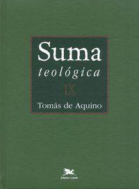 SUMA TEOLÓGICA - VOL. IX - VOL. 9 - AQUINO, TOMÁS DE