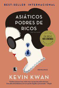 ASIÁTICOS PODRES DE RICOS - VOL. 1 - KWAN, KEVIN