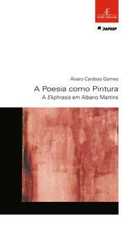 A POESIA COMO PINTURA - VOL. 49 - GOMES, ÁLVARO CARDOSO