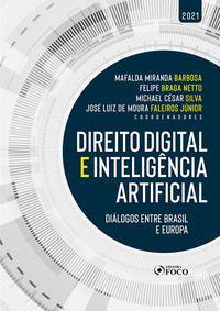 DIREITO DIGITAL E INTELIGÊNCIA ARTIFICIAL - 1ª ED - 2021 - CORDEIRO, A. BARRETO MENEZES