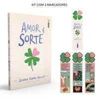AMOR & SORTE + (KIT COM 3 MARCADORES) - EVANS WELCH, JENNA