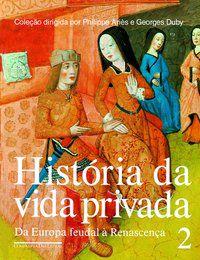 HISTÓRIA DA VIDA PRIVADA (VOLUME 2) - VÁRIOS AUTORES