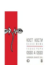 OSSO A OSSO - POPA, VASKO