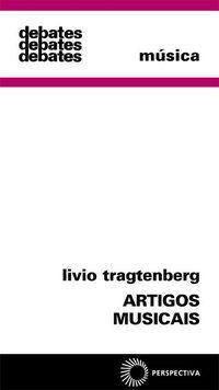 ARTIGOS MUSICAIS - TRAGTENBERG, LIVIO