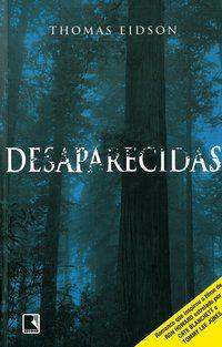 DESAPARECIDAS - EIDSON, THOMAS