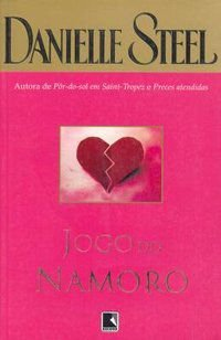 JOGO DO NAMORO - STEEL, DANIELLE