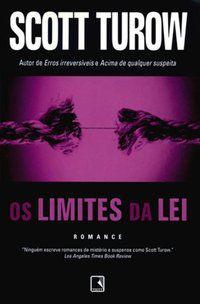 OS LIMITES DA LEI - TUROW, SCOTT