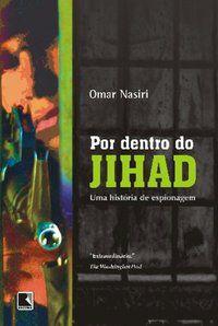 POR DENTRO DO JIHAD - NASIRI, OMAR