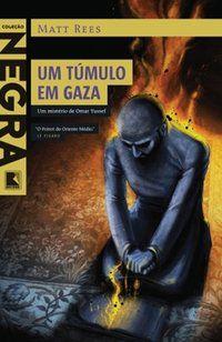 UM TÚMULO EM GAZA - REES, MATT