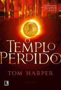 O TEMPLO PERDIDO - HARPER, TOM