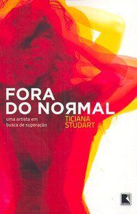 FORA DO NORMAL - STUDART, TICIANA