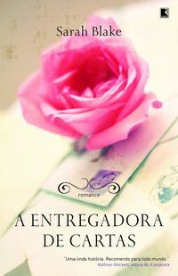 A ENTREGADORA DE CARTAS - BLAKE, SARAH