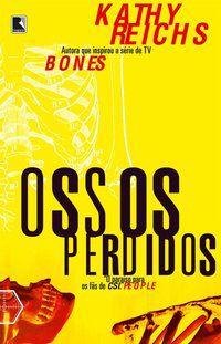 OSSOS PERDIDOS - REICHS, KATHY