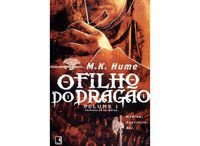 O FILHO DO DRAGÃO (VOL. 1 CRÔNICAS DO REI ARTUR) - VOL. 1 - HUME, MARILYN