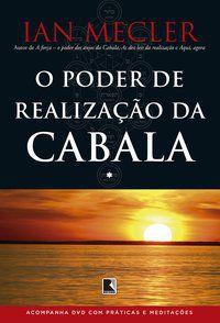 O PODER DE REALIZAÇÃO DA CABALA (ACOMPANHA DVD) - MECLER, IAN