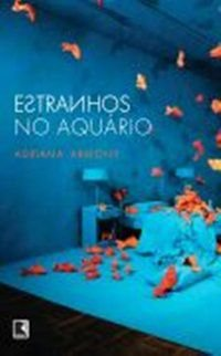 ESTRANHOS NO AQUÁRIO - ARMONY, ADRIANA