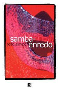 SAMBA ENREDO - ALMINO, JOÃO