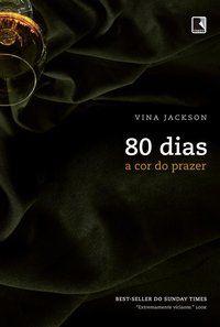 80 DIAS: A COR DO PRAZER (VOL. 4) - JACKSON, VINA