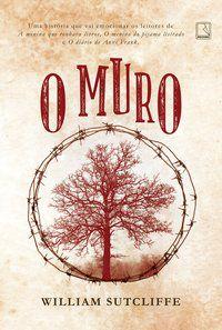 O MURO - SUTCLIFFE, WILLIAM