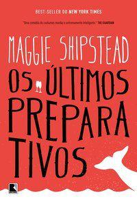 OS ÚLTIMOS PREPARATIVOS - SHIPSTEAD, MAGGIE
