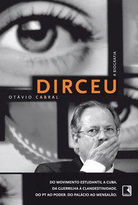 DIRCEU - CABRAL, OTÁVIO