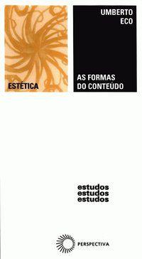 AS FORMAS DO CONTEÚDO - ECO, UMBERTO